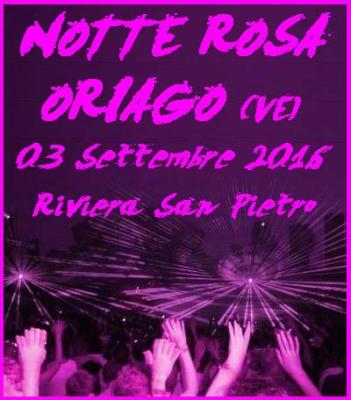 Notte Rosa a Oriago